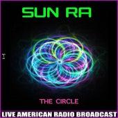 The Circle (Live) de Sun Ra