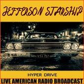 Hyper Drive (Live) by Jefferson Starship