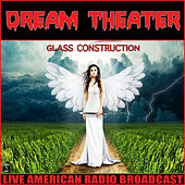 Glass Construction (Live) by Dream Theater
