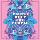 People Help the People by Jade (R&B)