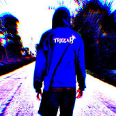 Long Way Ahead von Trigga B