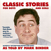 Classic Stories for Boys and Girls de Mark Binder