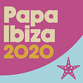 Papa Ibiza 2020 von Various Artists