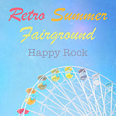Retro Summer Fairground Happy Rock von Various Artists