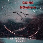 Going Nowhere by Moran Ron Baron