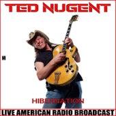 Hibernation (Live) de Ted Nugent