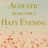 Acoustic Music for a Hazy Evening de Various Artists