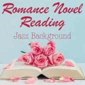 Romance Novel Reading Jazz Background de Various Artists