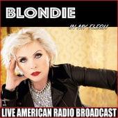 In My Flesh (Live) von Blondie