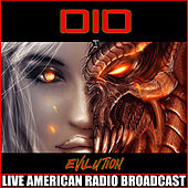 Evilution (Live) by Dio