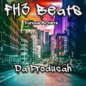 Fh3 Beats: Da Producah de Various Artists