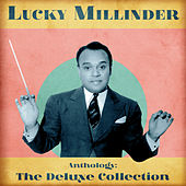 Anthology: The Deluxe Collection (Remastered) by Lucky Millinder