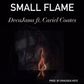 Small Flame by Deca