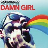Damn Girl by Gigi Barocco