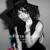 Buy My Love (Remixes) de Wynter Gordon