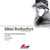 Edition 1: Vier Spannende Kriminalhörspiele von Mimi Rutherfurt