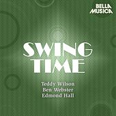 Swing Time: Teddy Wilson - Ben Webster - Edmond Hall Swingtet de Teddy Wilson