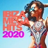 Ibiza Mega Hits 2020 de Various Artists
