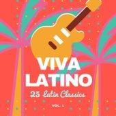 Viva Latino (25 Latin Classics), Vol. 1 di Various Artists