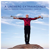 A Lindberg Extravaganza by Christian Lindberg