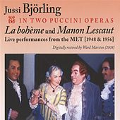 Jussi Bjorling in Two Puccini Operas (1948, 1956) von Various Artists