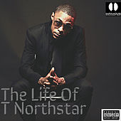 The Life of T Northstar di T Northstar