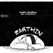 Earthin (feat. thatrunplayy) by Flyboy Estrella