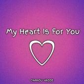 My Heart Is for You de Chandu Vadde