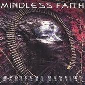 Manifest Destiny by Mindless Faith