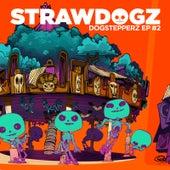 Dogstepperz#2 - EP von Strawdogz