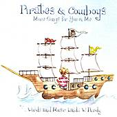 Pirates & Cowboys, More Songs for You & Me by Various Artists