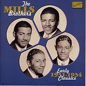 Mills Brothers: Early Classics (1931-1934) by The Mills Brothers