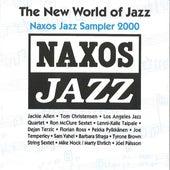 The New World of Jazz - Naxos Jazz Sampler 2000 de Various Artists