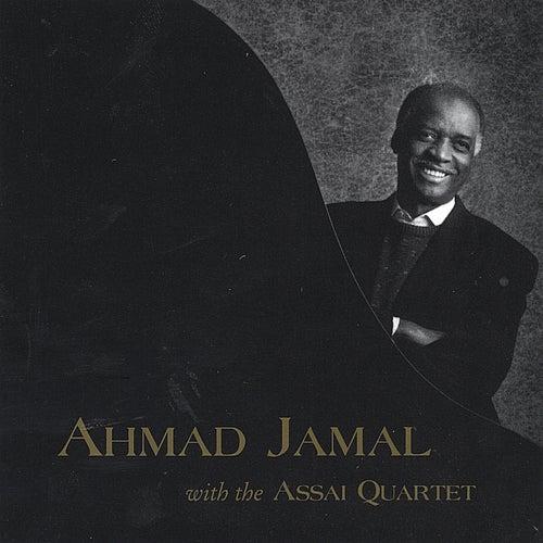 Ahmad Jamal with the Assai Quartet by Ahmad Jamal
