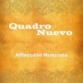 Affaccete nunziata von Quadro Nuevo