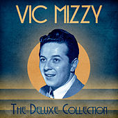 The Deluxe Collection (Remastered) di Vic Mizzy