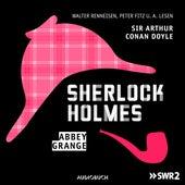 Folge 5: Abbey Grange by Sherlock Holmes