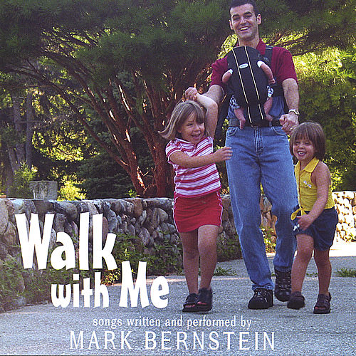 Walk with Me by Mark Bernstein