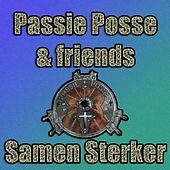 Samen sterker (feat. Sense, Tiewrap, Finding Timo, Michel, Nathan, Joshua, DaDa & Di-Sciple) by Passie Posse