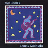Lonely Midnight by Jack Tempchin