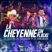 La Cheyenne Sin Placas (En Vivo) by La Edicion De Culiacan