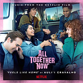 Feels Like Home by Auli'i Cravalho