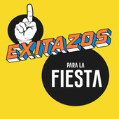 Exitazos Para La Fiesta de Various Artists