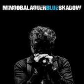 Blue Shadow von Mingo Balaguer