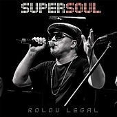 Rolou Legal by Supersoul