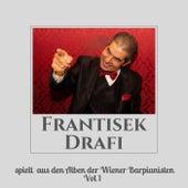 Frantisek Drafi spielt aus den Alben der Wiener Barpianisten Vol. 1 von Frantisek Drafi