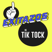 Exitazos de Tik Tock de Various Artists