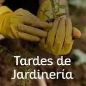 Tardes de Jardinería de Various Artists
