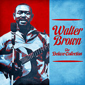 The Deluxe Collection (Remastered) by Walter Brown