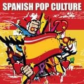 Spanish Pop Culture de Mocedades, Miguel Rios, Junior, Pop Tops, Los Puntos, Los Angeles, Joan Manuel Serrat, Los Pekenikes, Los Amaya, Peret